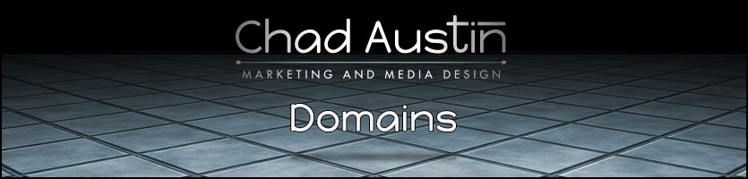 Chad Austin Marketing and Media Design offers Domain Registration.