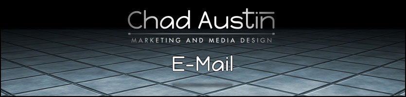 Chad Austin Marketing and Media Design offers E-Mail Services